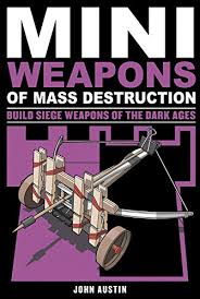 siege mini mini weapons of mass 3 build siege weapons of the
