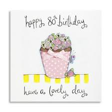 80 have a lovely day handmade 80th birthday card 3 99 a great
