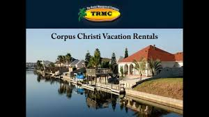 corpus christi vacation rentals youtube