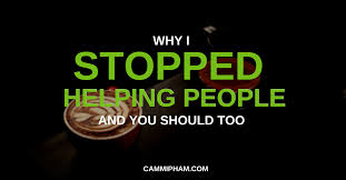 What Does Your Coffee Say About You by Why I Stopped Helping People And You Should Too U2013 The Unlearner