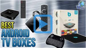 top 10 android tv boxes of 2017 video review