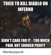 Diablo Meme - tried to kill diablo on inferno didnt care for it too much pain
