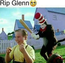 Cat In The Hat Meme - rip glenn the cat in the hat know your meme