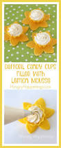 daffodil candy cups with lemon mousse hungry happenings