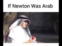 Arabs Meme - if newton was arab meme xd youtube