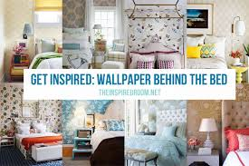 behind the bedroom wall wallpaper for the bedroom behind the bed the inspired room