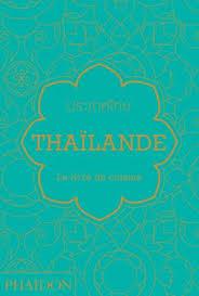 de cuisine thailandaise espagne le livre de cuisine food cookery phaidon store