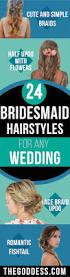 wedding hairstyles for medium length hair bridesmaid 24 beautiful bridesmaid hairstyles for any wedding the goddess