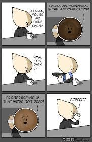 Online Friends Meme - 25 of the best coffee memes online toro coffee co