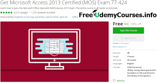 microsoft access for android udemy 100 get microsoft access 2013 certified mos