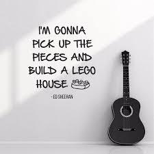 ed sheeran lego house band lyrics quote wall sticker vinyl decal ed sheeran lego house band lyrics quote wall sticker vinyl decal