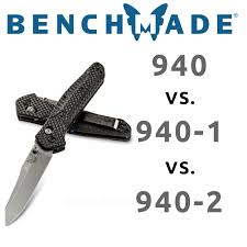 benchmade comparison 940 vs 940 1 vs 940 2 at knifeart com