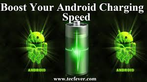 android tricks tricks to boost your android charging speed tec fever