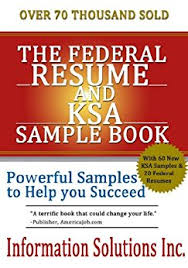 Ksa Resume Examples by Amazon Com The Federal Resume And Ksa Sample Book Ebook