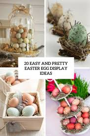 20 easy and pretty easter egg display ideas shelterness
