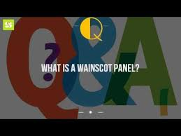Definition Of Wainscot What Is A Wainscot Panel Youtube