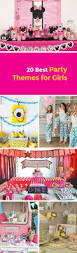 best 25 birthday themes for girls ideas on pinterest 3rd