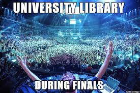 Studying For Finals Meme - this is why i hate studying in libraries during finals time i d