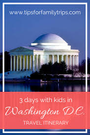 Washington travel with kids images 3 days in washington d c with kids tips for family trips png