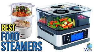 steamer cuisine 10 best food steamers 2017