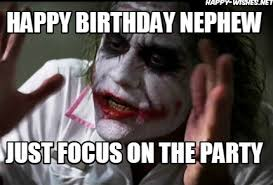 Naughty Birthday Memes - happy birthday wishes for nephew quotes images memes happy wishes
