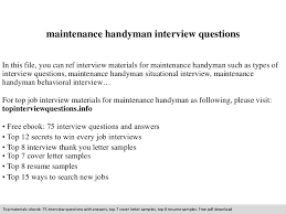 Sample Resume For Handyman Position by Maintenance Handyman Interview Questions