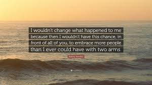 quote change embrace bethany hamilton quote u201ci wouldn u0027t change what happened to me