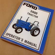 ford 5900 tractor operators owners manual maintenance operation