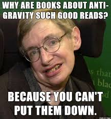 Stephen Hawking Meme - stephen hawking funny pictures stephen hawking ai could be a