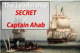 the leadership secret of captain ahab