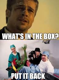 Whats In The Box Meme - d in a box imgflip
