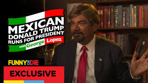 mexican donald trump with george lopez youtube