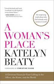 A Place Book A S Place Book By Katelyn Beaty Christine Caine