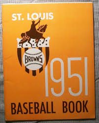 1951 st louis browns yearbook program sievers gaedel garver
