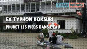 bureau d ude eau ex typhon doksuri phuket les pieds dans l eau septembre 2017