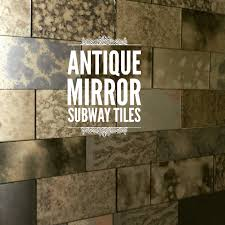 Mirror Backsplash Kitchen by Antique Mirror Subway Tiles For Kitchen Backsplash Or Walls