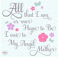 mother svg mothers day svg mothers day quote svg abraham