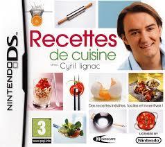 recettes de cuisine recettes de cuisine avec cyril lignac sur nintendo ds jeuxvideo com