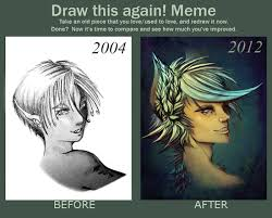 Draw It Again Meme - draw this again improvement meme by zyden on deviantart