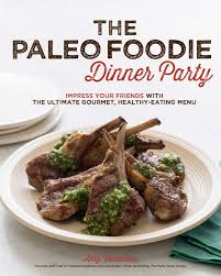 announcing the paleo foodie dinner party rubies u0026 radishes