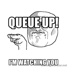 I M Watching You Meme - queue up i m watching you i m watching you meme meme generator