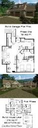 Home Floor Plans For Building by Top 25 Best Garage House Plans Ideas On Pinterest Small Home