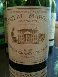 chateau margaux i will drink 1985 château margaux bordeaux médoc margaux cellartracker