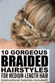 hairstyles for medium length hair with braids 10 braided hairstyles for medium length hair