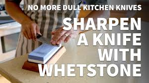 sharpen kitchen knives how to sharpen a knife with a whetstone u2013 sharpening dull kitchen
