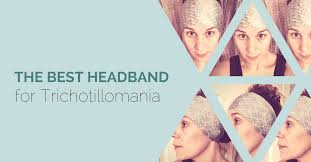 best headband what is the best headband for with trichotillomania