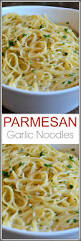 thanksgiving noodles recipe parmesan garlic noodles recipe fresh garlic angel hair and