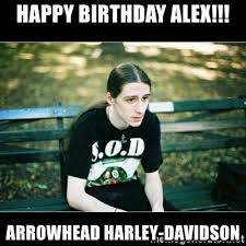 Harley Davidson Meme - happy birthday alex arrowhead harley davidson jimmy