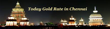 today gold rate in chennai current gold price today