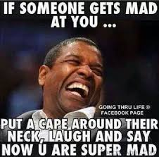 Dont Be Mad Meme - denzel washington put a cape on why you mad super mad meme